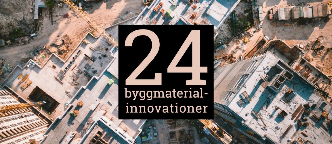 byggmaterial byggmaterialindustrierna innovation adventskalender innovationskalender innovationer bygg material