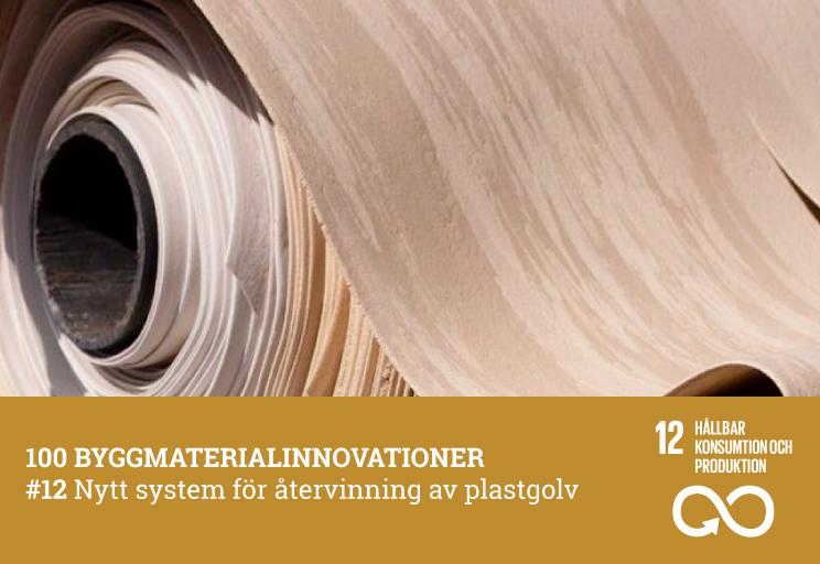 #12 Nytt system för återvinning av plastgolv