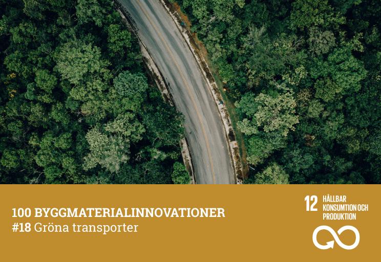 #18 Gröna transporter