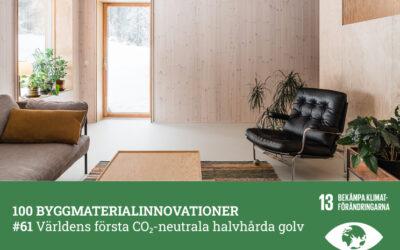 #61 Världens första CO2-neutrala halvhårda golv