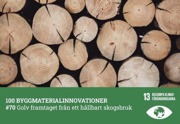 #70 Golv framtaget från ett hållbart skogsbruk