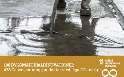 #78 Golvavjämningsprodukter med låga CO2 utsläpp