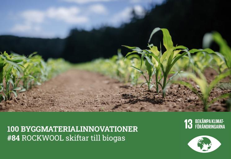#84 ROCKWOOL skiftar till biogas