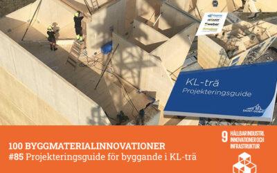 #85 Projekteringsguide för byggande i KL-trä