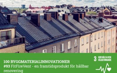 #93 FitFireVent – en framtidsprodukt för hållbar renovering