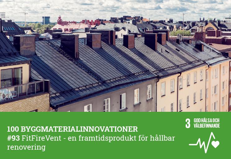 Innovation nr 93 - FitFireVent – en framtidsprodukt för hållbar renovering